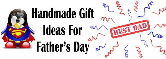 Handmade Gifts For Father's Day