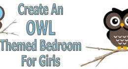 How To Create An Owl Themed bedroom For Girls