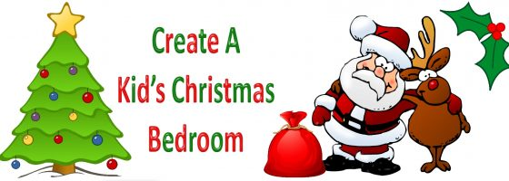 How to Design & Create a Kids Christmas Bedroom