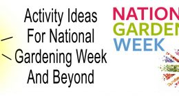 Activities You Can Do With Your Kids For National Gardening Week And Beyond