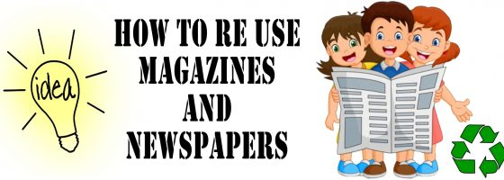 Re Use Magazines And Newspapers