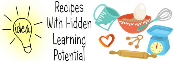 Recipes With Hidden Learning Potential
