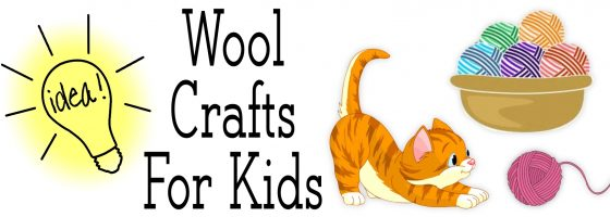 Wool Crafts For Kids
