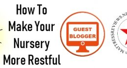 How To Make Your Nursery More Restful - Guest Blog by Katie Phillips